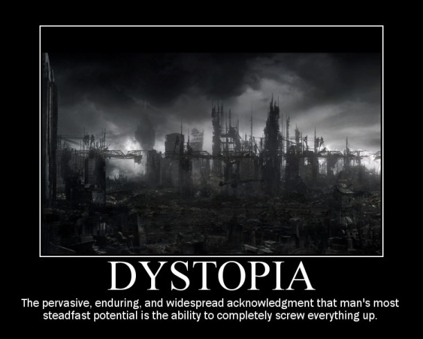 dystopia-demotivational