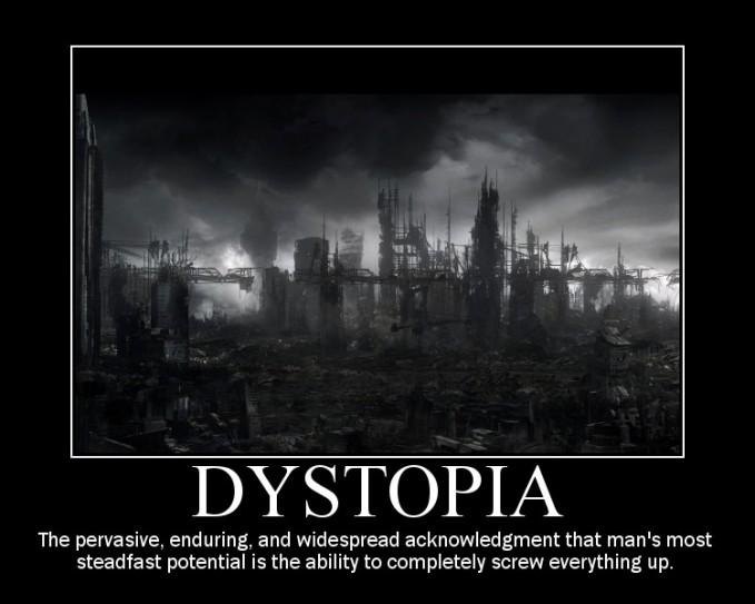 https://roosanna.files.wordpress.com/2014/05/dystopia-demotivational.jpg?w=679&h=543